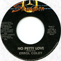 Errol Coley - No Petty Love