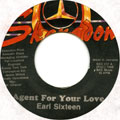 Earl Sixteen - Agent For Your Love