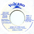 Link & Chain - African Struggle (Volcano)
