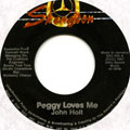 John Holt - Peggy Loves Me (Label Damage)
