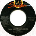 Gregory Isaacs - Talk Don't Bother Me (Label Damage)