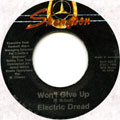 Electric Dread - Won't Give Up (Winston Mcanuff) (Label Damage)