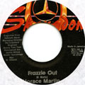 Horace Martin - Frazzle Out (Label Damage)