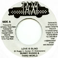 Bunny Rugs, Third World - Love Is Blind