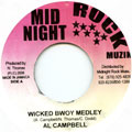 Al Campbell - Wicked Bwoy Medley