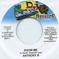 Anthony B - Show Me