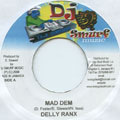 Delly Ranks - Mad Dem