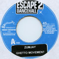 Zumjay - Ghetto Movement