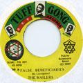 Wailers - False Beneficiaries (Tuff Gong)