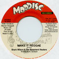 Shark Wilson, Bashment Heaters - Make It Reggae