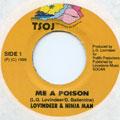 Ninjaman, Lovindeer - Me A Poison (TSOJ)