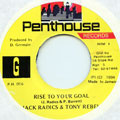 Jack Radics, Tony Rebel - Rise To Your Goal (Penthouse)