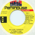 Junior Tucker - My Girl Tonight (Penthouse)