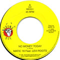 Matic 16, Levi Roots - No Money Today