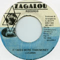 Luciano - It Takes More Than Money (Zagalou)