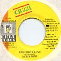 Determine - Remember Love (CB 321)
