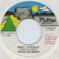 Shan Coleman - Baby Juvenile (Plateau)