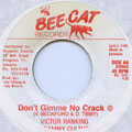 Victor Ranking, Sammy Culture - Don't Gimme No Crack