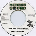 Fantan Mojah - Tell Lie Pon Rasta (Maximum Sound UK)