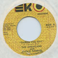 Jamaicans, Dickie Rankin - Things You Say (レーベル・ダメージ)