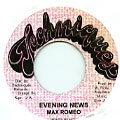 Max Romeo - Evening News