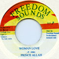 Prince Alla - Woman Love (Freedom Sounds)