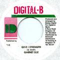 Garnett Silk - Give I Strength (Digital B)