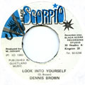 Dennis Brown - Look Into Yourself (Black Scorpio)