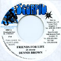 Dennis Brown - Friends For Life