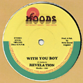 With You Boy / Jah Feeling