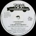 Beenie Man; Taxi Gang, Ansel Collins - Foundation; Beard Man Shuffle (Taxi US)