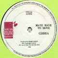 Mad Cobra - Mate Have To Move