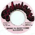 Buju Banton - Bring Yuh Body Come