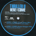Thriller U - Here I Come (Clock Tower Mix; Heavy Chopper Mix) (Picture Sleeve)