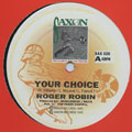 Roger Robin - Your Choice