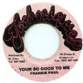 Frankie Paul - Your So Good To Me
