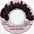 Prince Mohammed - Come Mek We Rub A Dub