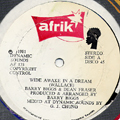 "Barry Biggs, Dean Fraser - Wide Awake In A Dream (12"" Disco Take)"
