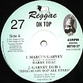 Barry Issac; Reggae On Top All Stars - Marcus Garvey; Garvey Dub 1