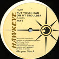 Jays - Put Your Head On My Shoulder (Hawkeye UK)