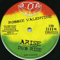 Robbie Valentine - Arise; Dub Version