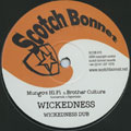 Mungos Hi Fi, Brother Culture - Wickedness; Wickedness Dub