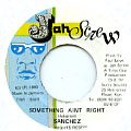 Sanchez - Something Ain't Right