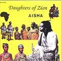 Aisha - Daughters Of Zion