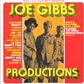 Joe Gibbs - Joe Gibbs Productions: Roots DJ's & The Birth Of The Dancehall (2LP)