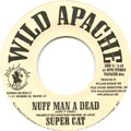 Super Cat - Nuff Man A Dead