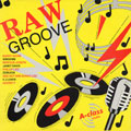 Various - Raw Groove  Volume 1 (Fashion UK)