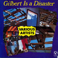 Various - Gilbert Is A Disaster (Jacket Damage)