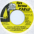 Luciano, Sizzla - Build A Better World