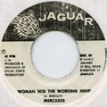 Merciless - Woman Wid The Working Mind